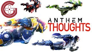 All About Anthem: My Thoughts