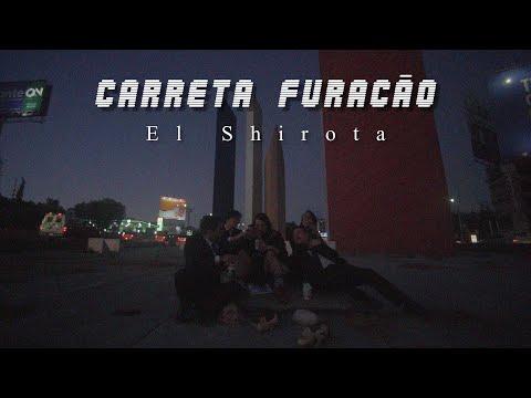 El Shirota Carreta Furacão
