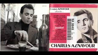 09) Charles Aznavour - Jezebel