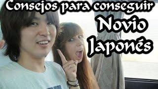 #07 - Consejos para conseguir Novio Japonés