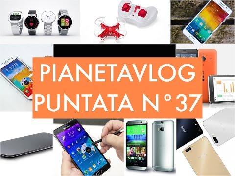 Foto PianetaVlog 37: LG G4, Note 2/4 Lollipop, LG G2 Lollipop, Honor 6+, GoPro, Alcatel Watch