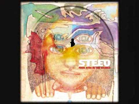 STEEO - Four Eyes In The Silence -