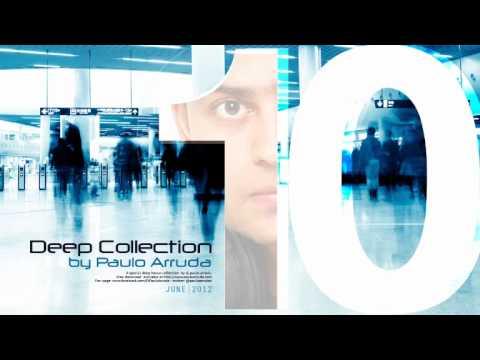 DJ Paulo Arruda – Deep House Collection 10
