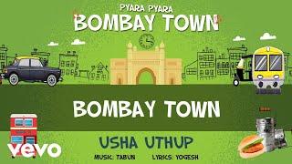 Bombay Town - Official Full Song | Pyara Pyara Bombay Town