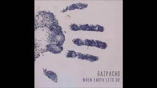 Gazpacho - Steal Yourself