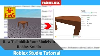 How To Publish Your Models In Roblox Studio!