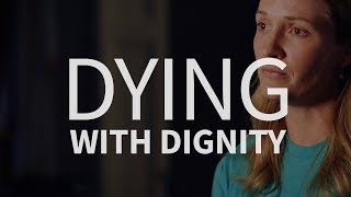 Is 'dying with dignity' a human right?