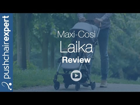 Maxi Cosi Laika Review – Pushchair Expert – Up Close