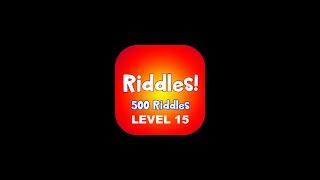 Riddles - Just 500 Riddles Level 15 Answers | 500 Riddles