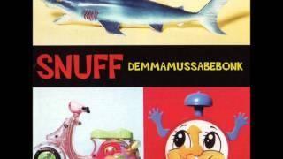 SNUFF - Martin