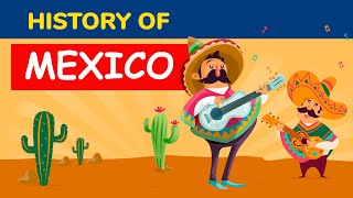 Mexico History in 5 Minutes - Animated Timeline and Facts