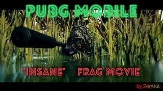 "PUBG mobile ""Insane"" Frag movie | Kill montage | Хайлайты"