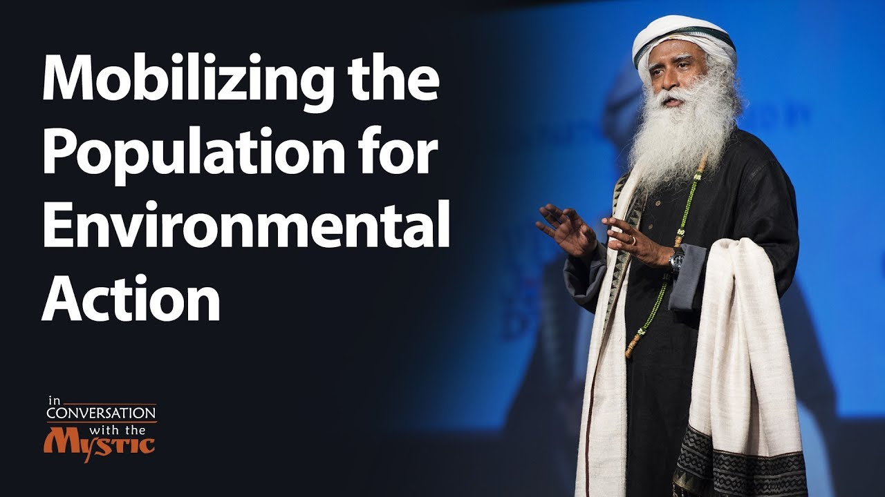Mobilizing the Population for Environmental Action