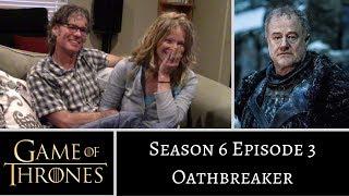 Game of Thrones S6E3 Oathbreaker REACTION
