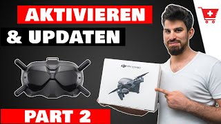 DJI FPV AKTIVIEREN & Firmware AKTUALISIEREN DEUTSCH | DJI FPV Anfänger Serie Part 2 | DJI FLY APP!
