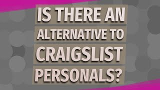 Is there an alternative to Craigslist personals?