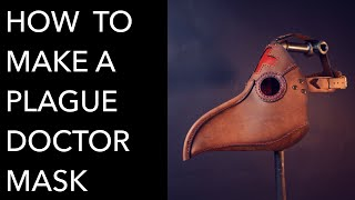 How To Make A Plague Doctor Mask - Tutorial And Pattern Download