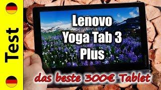 Lenovo Yoga Tab 3 Plus Test | das beste 300€ Tablet (deutsch)