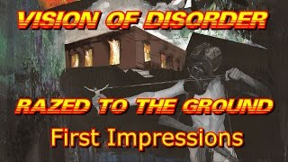 Vision Of Disorder - Razed to the Ground - First Impressions