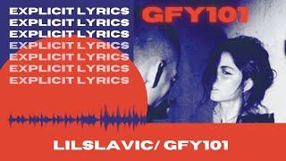 LILSLAVIC - GFY101 single
