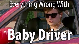 Download Youtube: Everything Wrong With Baby Driver In 14 Minutes Or Less