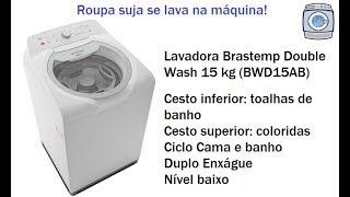 Lavadora Brastemp Double Wash 15kg (BWD15AB) - Toalhas e roupas coloridas