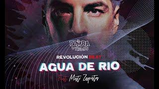 """Video thumbnail of """"Agua de río ft. Mati Zapata (Video Oficial)"""""""