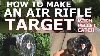 How to Make an Air Rifle Target (With Pellet Collector)