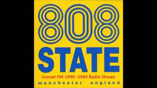 #3 808 State Radio Show @ Sunset FM, 1990 05 08