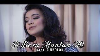 Download lagu Rany Simbolon Si Boru Mantan Mi Mp3