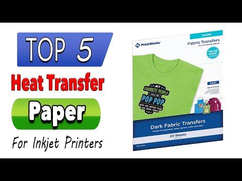 Best Heat Transfer Paper For Inkjet Printers, Laser Printer