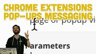11.6: Chrome Extensions: Pop-ups Messaging - Programming With Text