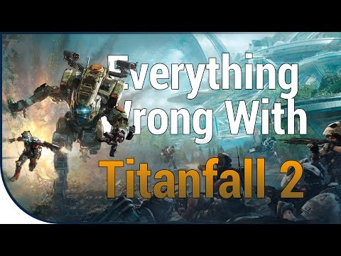 GAME SINS | Everything Wrong With Titanfall 2