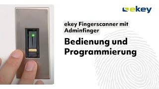 ekey Fingerscanner mit Adminfinger – Bedienung und Programmierung DE