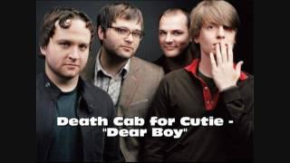 Death Cab for Cutie - Dear Boy