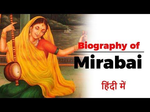 Biography of Mirabai, 16th century Hindu mystic poet and devotee of Krishna