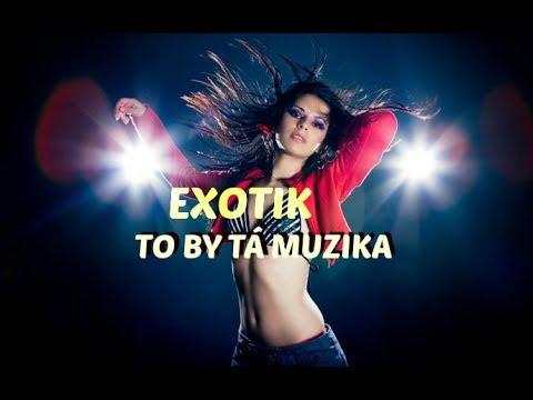 EXOTIK - To by tá muzika / Hrajte mi, hrajte 2015