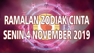 Ramalan Zodiak Cinta Senin 4 November 2019