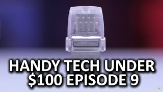 Handy Tech Under $100 Episode 9 - So geeky, so cool
