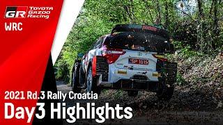 TGR WRT Rally Croatia 2021 Day 3 Highlights