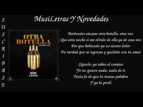 Otra Botella (Letra) - Gotay El Autentiko (Video)