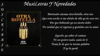 Otra Botella (Letra) - Gotay El Autentiko (Video)