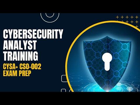 Cybersecurity Analyst Training - CySA+ CS0-002 Exam Prep ...