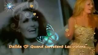 تحميل اغاني Dalida ???? Quand s'arrêtent les violóns MP3