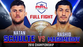 Natan Schulte vs Rashid Magomedov Full Fight | 2018 PFL Lightweight Championship