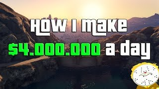 GTA Online How I Make $4,000,000 A Day Guide , Two Different Methods!