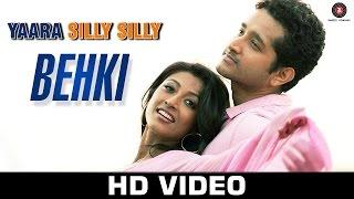 Behki - Yaara Silly Silly ft Mehak Suri   Shadaab Hussain