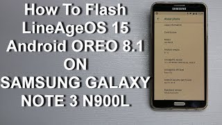 Oreo 8 1 / Lineage OS 15 1 for Samsung Note 3 N9005  - hmong video