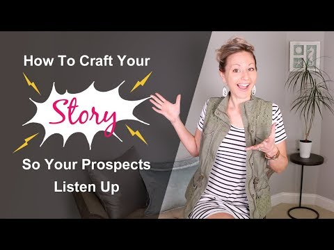 Your Elevator Pitch - How To Tell Your Story So Your Prospects Listen Up & Get Excited