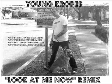 Young Kropes - Look At Me Now Remix